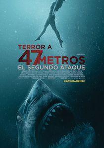 Terror a 47 metros. El segundo ataque