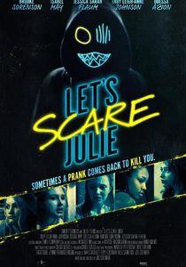 Let`s Scare Julie